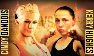 Former UFC fighter Cindy Dandois set to face Kerry Hughes at CW89